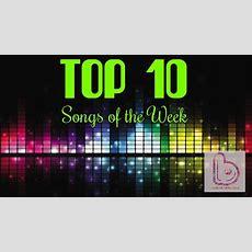Top 10 Songs Of The Week  17 October 2015