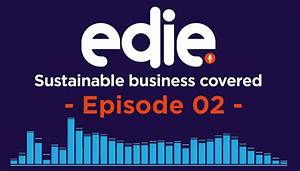 Sustainable Business Covered podcast: Episode 02