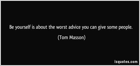 Bad Advice Quotes Quotesgram
