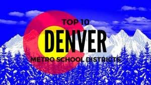 Top-Rated Denver Metro School Districts