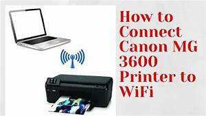 How To Connect Canon Mg3600 Printer To Wi