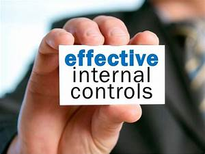 Effective Internal Controls By  Ericpesik