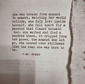 R M Drake She Was Broken Quotes. QuotesGram