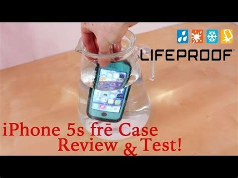 iphone 5s test lifeproof iphone 5s 5 frē review test proof free fre water test