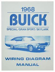 Wiring Diagram  Buick Skylark Fits 1968 Skylark   Opgi Com