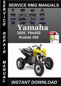 2005 Yamaha Yfm450 Kodiak 450 Service Repair Manual