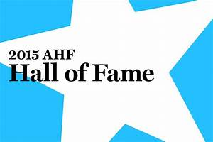 AHF to Induct 4 New Members Into Hall of Fame| Housing ...