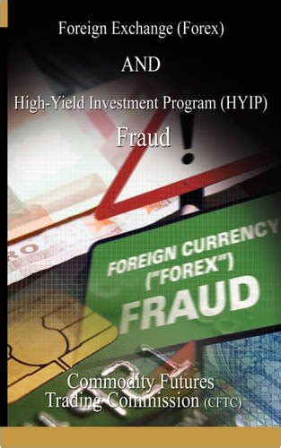 foreign currency trading brokerage high yield investment fraud investment fraud alpha