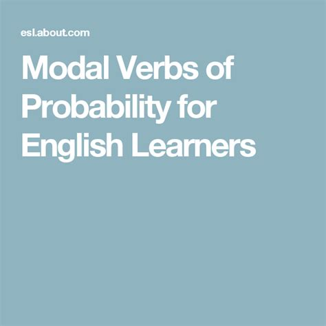 modal verbs  probability  english language learners