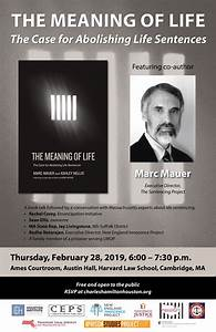Marc Mauer   U0026quot The Meaning Of Life  The Case For Abolishing