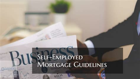 Self-Employed Mortgage Guidelines On Purchase And Refinance