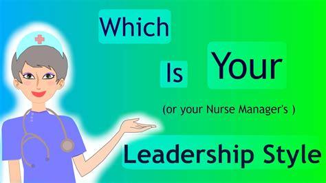 nursing leadership styles    style youtube