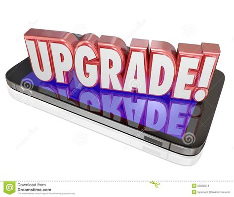 upgrade my phone upgrade word cell phone update newer model