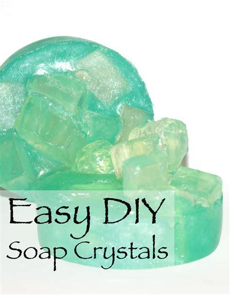 easy diy soap easy diy soap gems and diy soap crystals