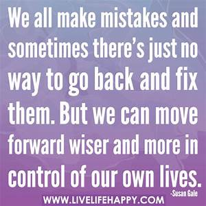 We all make mistakes and sometimes there's just no way to ...