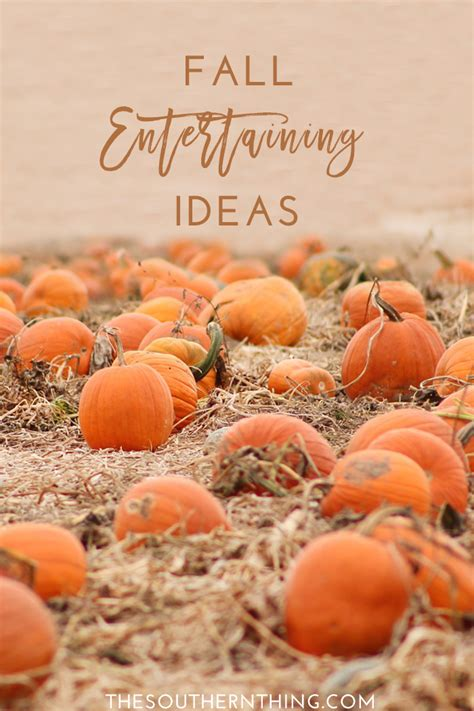 Fall Entertaining Ideas • The Southern Thing