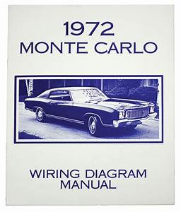 Wiring Diagram Manual  1972 Monte Carlo
