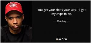 TOP 6 QUOTES BY... Casino Chips Quotes