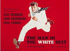 That Ealing moment The Man in the White Suit BFI