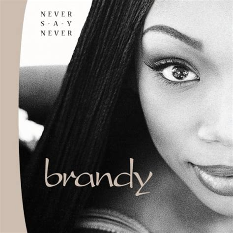 Leaky Music ♪ Brandy  Never Say Never (1998