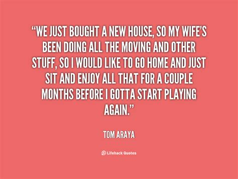 Moving Into A New House Quotes