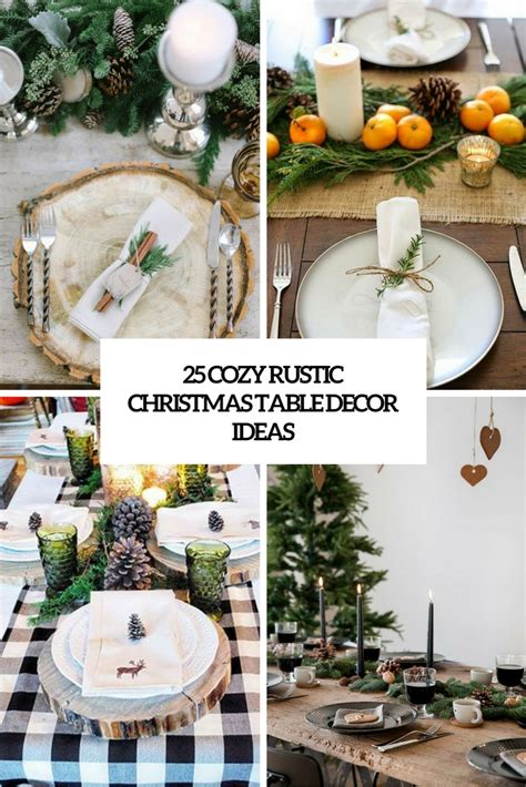 cozy rustic christmas table decor ideas shelterness