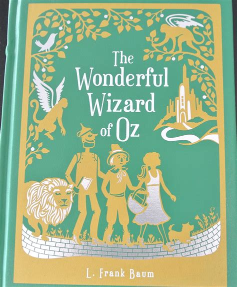 and the wonderful l the wonderful wizard of oz by l frank baum quotes