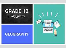 Grade 12 study guides Geography Parent24