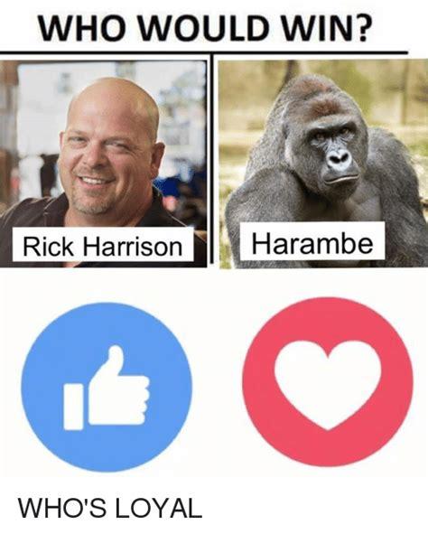 Rick Harrison Memes - who would win rick harrison carambe who s loyal dank