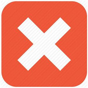 Close, delete, error, exit, remove, stop, x cross icon ...