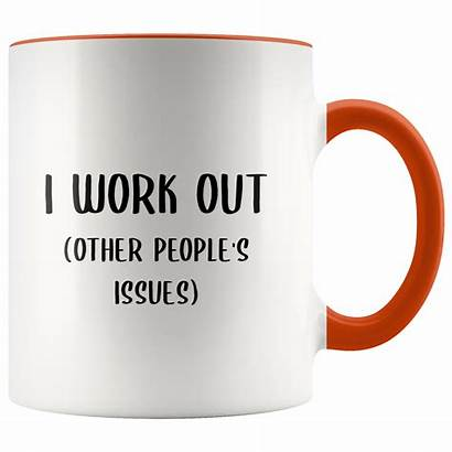 Coffee Mug Gifts Funny Therapist Gift Issues