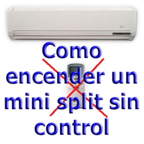 como encender  mini split sin control aires acondicionados