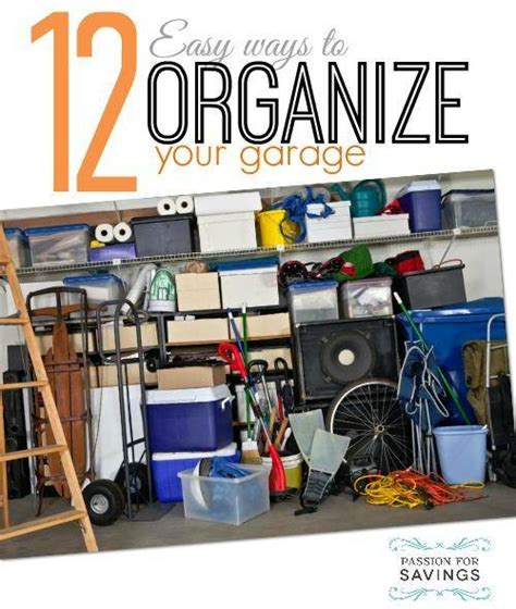 12 Easy Ways To Organize Your Garage