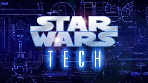 star wars tech  documentary clevercool