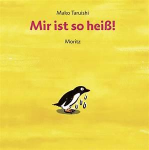 Heizkörper Zu Heiß : mir ist so hei mako taruishi beltz ~ Lizthompson.info Haus und Dekorationen