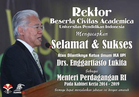 enggartiasto lukita alumni upi pertama  jadi menteri
