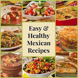 13 Easy & Healthy Mexican Recipes