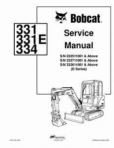 Bobcat 331 Compact Excavator Service Repair Manual S  N