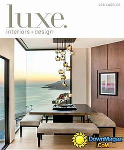 luxe interior design los angeles edition summer 2013 With interior design home edition