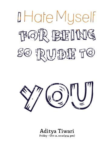 Sorry For Being So Rude Quotes