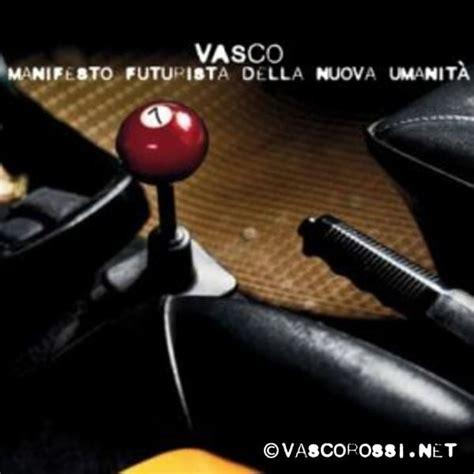 Vasco Manifesto Futurista by Manifesto Futurista Della Nuova Umanit 224 Vasco