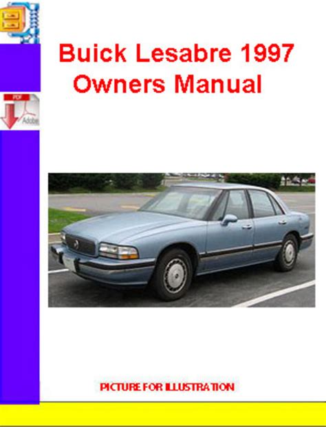car repair manuals download 2002 buick lesabre regenerative braking buick lesabre 1997 owners manual download manuals technical