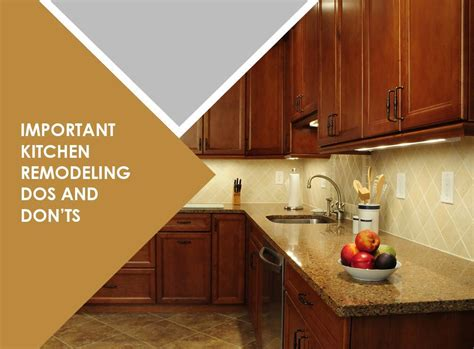 Important Kitchen Remodeling Dos And Don'ts