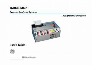 Tm1600  Ma61 Breaker Analyzer System User U0026 39 S Guide