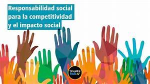 Responsabilidad social para la competitividad y el impacto ...  Social