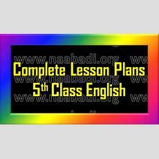 Complete Lesson Plans  5th Class English  Wwwnaabadiorg  3rs  Notifications Cets