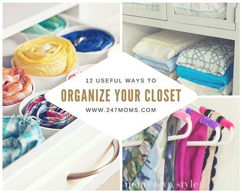 12 Useful Ways To Organize Your Closet  247 Moms