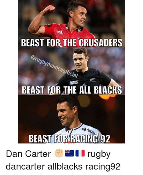 All Blacks Meme - beast for the crusaders official beast for the all blacks beast for racing 92 dan carter