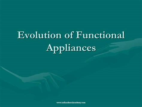 evolution of functional appliances fixed orthodontic