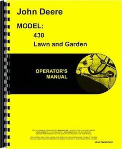 John Deere 430 Lawn  U0026 Garden Tractor Operators Manual